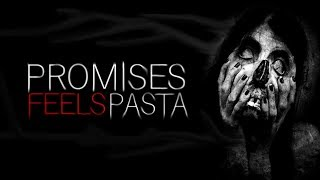 """Promises"" - FEELS/CREEPYPASTA (CZ)"