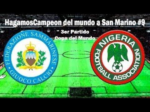 Hagamos Campeón del Mundo a San ino 9   San ino vs. Nigeria J3 Copa del Mundo