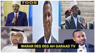 Warar Deg Deg Ah Wada Hadalka Itoobiya Imaaraadka & Somalia, Digniinta Sheekh Shariif