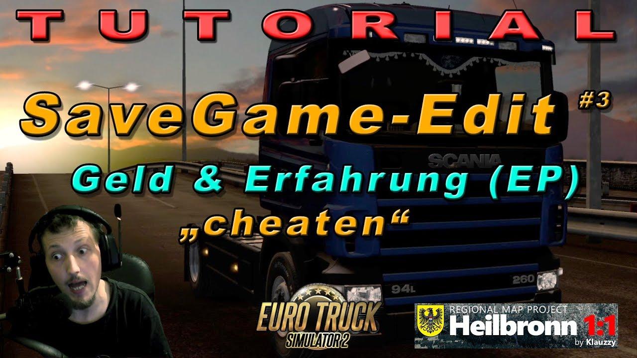 Tutorial 💥 Save Edit #3: Cheating Money & XP - ETS2 | GERMAN