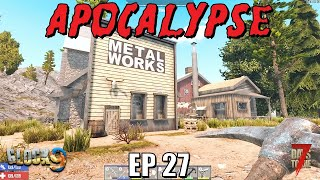 7 Days To Die - Apocalypse EP27 (Alpha 18)