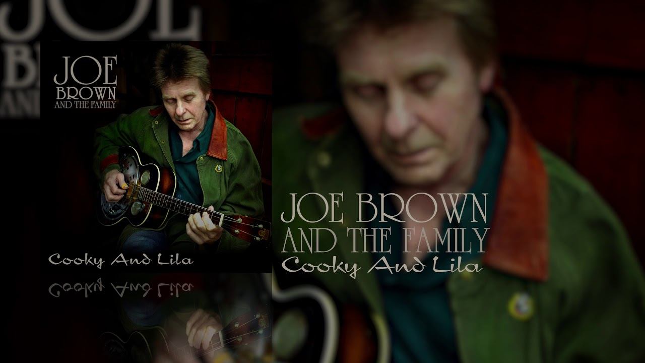 Joe Brown and the Family - Cooky And Lila