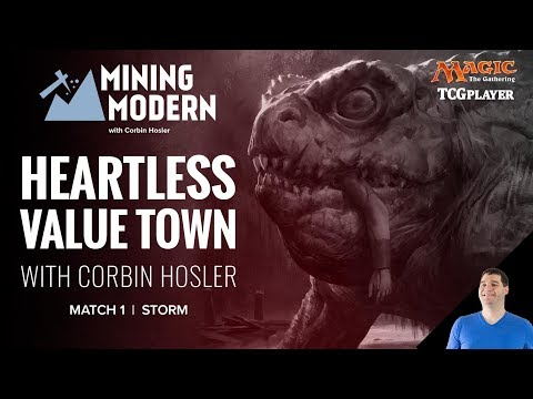 [MTG] Mining Modern - Heartless Value Town | Match 1 VS Storm