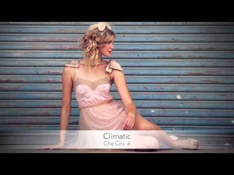 Climatic - Che Cos`è :: Musica del Lounge