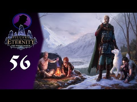 Let's Play Pillars Of Eternity The White March Part 56