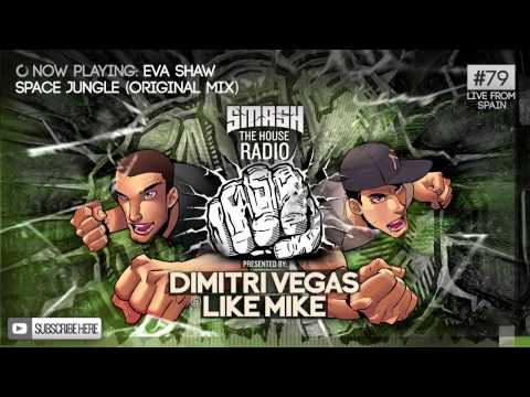 Dimitri Vegas & Like Mike - Smash The House Radio #79