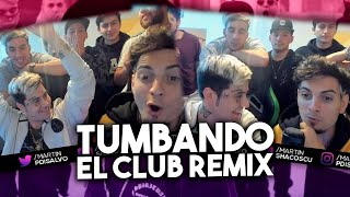 TUMBANDO EL CLUB REMIX - REACCION CON DUKI Y TODA LA COSCU ARMY