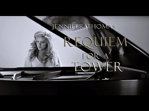 Requiem for a Tower Epic Cinematic Piano  Jennifer Thomas