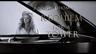 Requiem for a Tower  - Jennifer Thomas