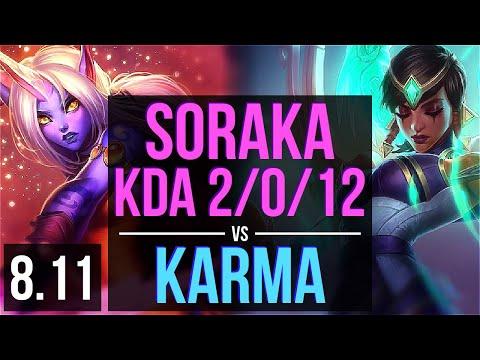 SORAKA vs KARMA (SUPPORT) ~ KDA 2/0/12 ~ Korea Master ~ Patch 8.11