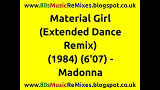 Material Girl (Extended Dance Remix) - Madonna | 80s Club Mixes | 80s Club Music | 80s Dance Music