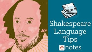 Shakespeare - Language Tips