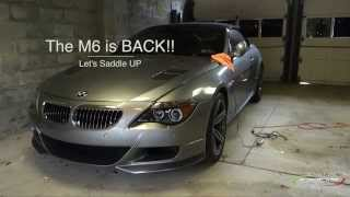 My BMW M6 is Back: I