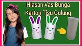 Vas Bunga Dari Karton Bekas Tisu Gulung Kelas 2 Tema 6 Youtube