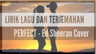 Arti Lirik Lagu: Ed Sheeran - Perfect