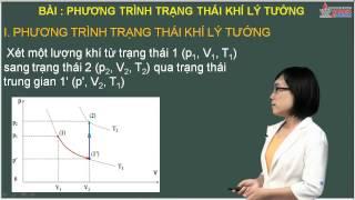 Bài giảng vật lý lớp 10 - Chất khí - Phương trình trạng thái của khí lí tưởng