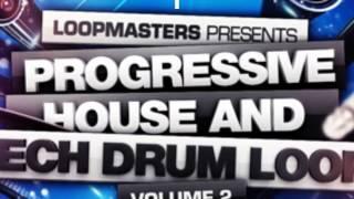 Progressive House Tech Drum Loops - Loopmasters Present Progressive House Tech Dum Loops