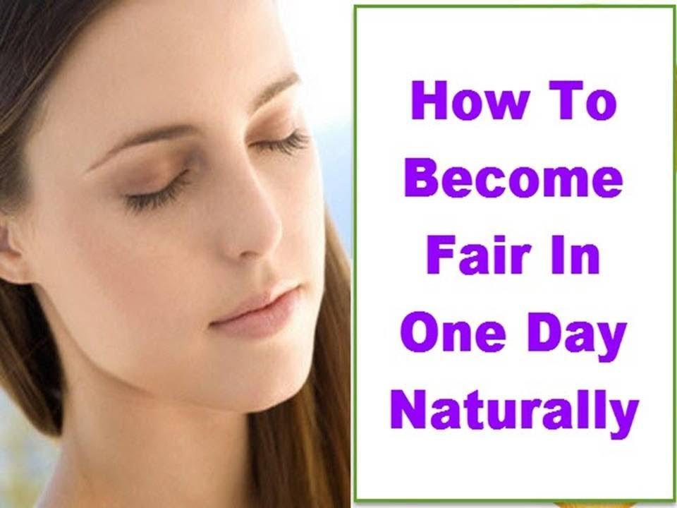 How To Get Beautiful Glowing Fair Skin Naturally