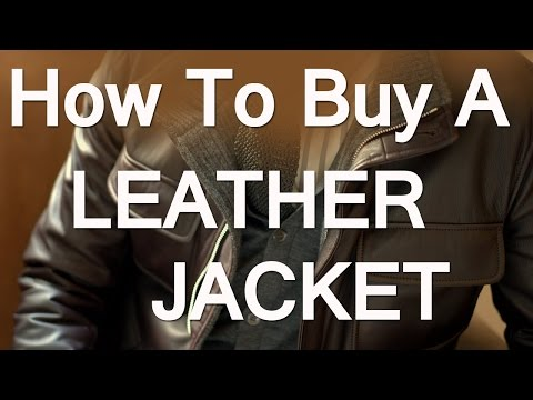 How To Buy A Leather Jacket For Men | Men's Leather Jackets Guide | Leather Jacket Types