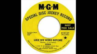 "Song - ""Like We Were Before,"" MGM 14157A"