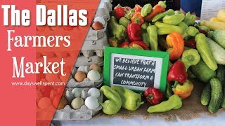 The Dallas Farmers Market in Dallas Texas