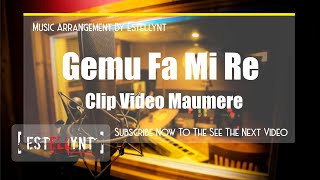 GEMU FA MI RE ( MAUMERE ) COVER BY ESTELLYNT