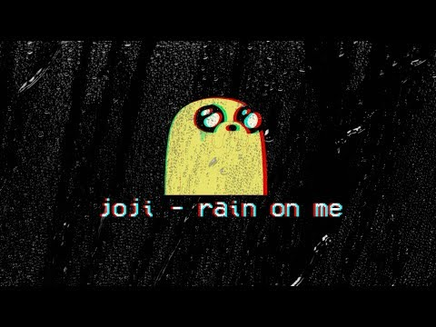 joji - rain on me