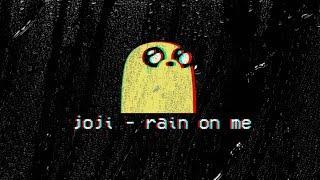 joji rain on me