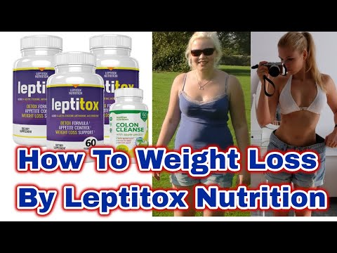 What Is Leptin Resistance | How To Weight Loss By Leptitox Nutrition