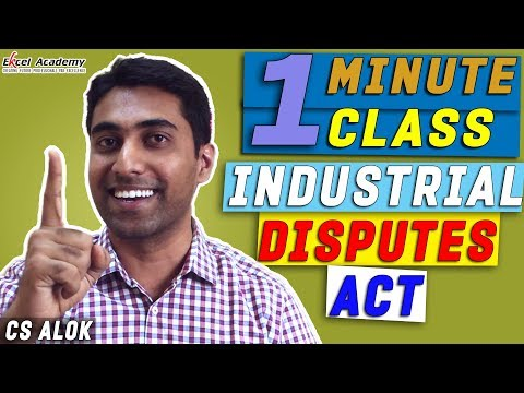 Industrial Disputes Act : 1 Minute class