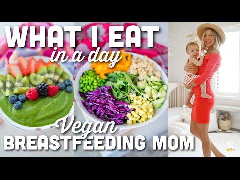 what-i-eat-in-a-day-|-vegan-breastfeeding-mom