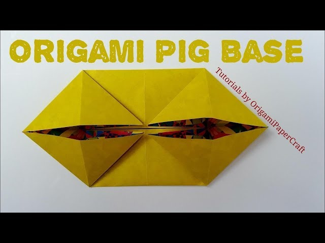How to make an ORIGAMI Pig Base II Tutorials By Origami paperCraft Extras