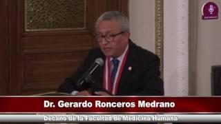 Tema: Inauguración del año académico 2017 Facultad de Medicina Humana