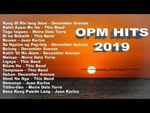 opm-hits-2019-new-tagalog-love-songs-playlist-featuring-december-avenue,-moira-dela-torre