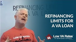 Refinancing Limits for a VA Loan