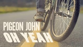 """Pigeon John """"Oh Yeah"""" [Official Music Video]"""