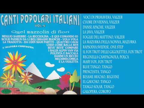 Canti Popolari Italiani - Quel Mazzolin di Fiori Vol.4