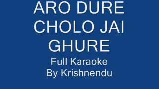Aro Dure Cholo Jai-Full Karaoke