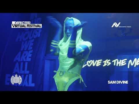 Sam Divine - Live @ Defected Virtual Festival (Ministry Of Sound)