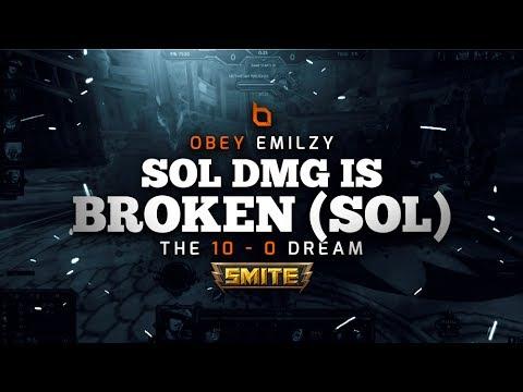 Smite the 10-0 Dream (5): SOL DMG IS BROKEN (SOL)