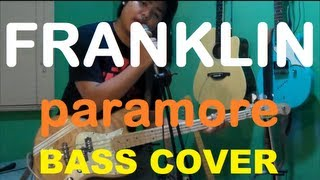 Paramore - Franklin (bass cover)