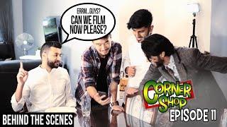 CORNER SHOP | EPISODE 11 (BEHIND THE SCENES) [1080p HD]