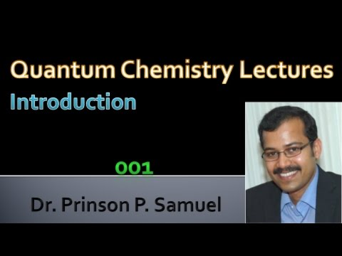 Introduction_Quantum Chemistry Lectures 001