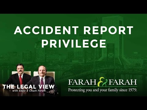 Florida Accident Report Privilege and the Rule of Evidence in Your Auto Accident Case