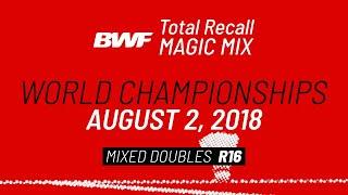 BWF Total Recall | Magic Mix | World Championships 2018 | Mixed Doubles R16 | BWF 2020