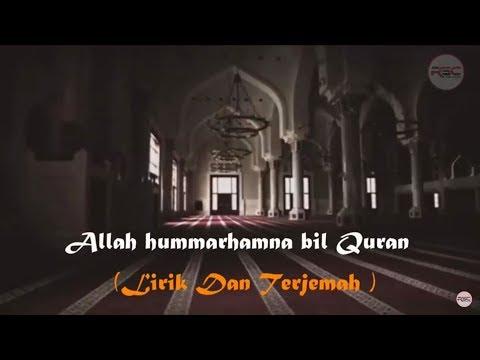 Allahumarhamna Bil Quran - Doa Khatam Quran  LIRIK DAN TERJEMAH