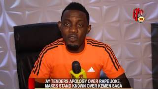 COMEDIAN AY MAKUN TENDERS APOLOGY OVER RAPE JOKE MAKES STAND KNOWN OVER KEMEN SAGA