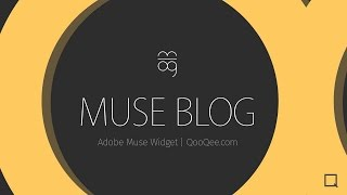 QooQee Muse Blog | Advanced Blog Widget for Adobe Muse