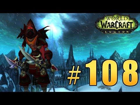 Прохождение World of Warcraft: Legion (WoW) - Разбойник - Цитадель Ледяной Короны #108