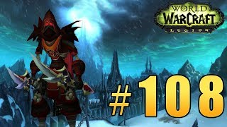 прохождение World of Warcraft: Legion (WoW) - Разбойник - ЦЛК 25ХМ #112